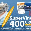 Una crociera e migliaia di premi ad estrazione immediata con  Lo Speziale – Uniclub a Valmontone